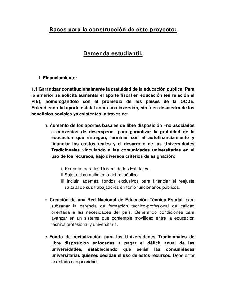 Bases para la construcción de este proyecto:                        Demenda estudiantil.   1. Financiamiento:1.1 Garantiza...