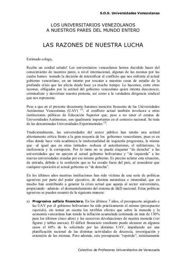 S.O.S. Universidades VenezolanasColectivo de Profesores Universitarios de VenezuelaLOS UNIVERSITARIOS VENEZOLANOSA NUESTRO...