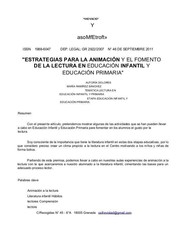 """^IHOVACIO*  Y asoMfEtroft» ISSN  1988-6047  DEP. LEGAL: GR 2922/2007  N° 46 DE SEPTIEMBRE 2011  """"ESTRATEGIAS PARA LA ANIMA..."""