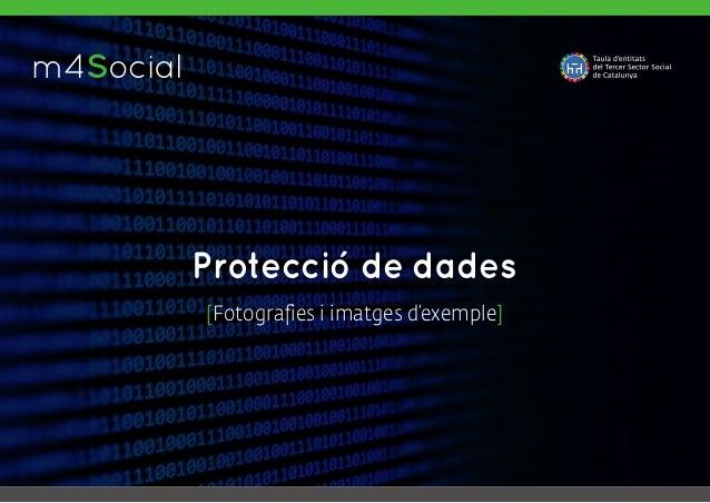 m4SocialI N C L U S I V E M O B I L E Protecció de dades [Fotografies i imatges d'exemple]