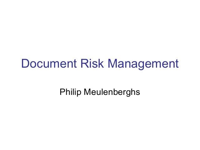 Document Risk Management Philip Meulenberghs