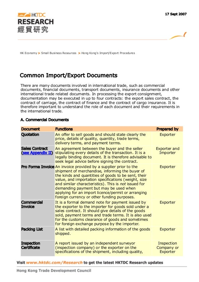 17 Sept 2007HK Economy > Small Business Resources > Hong Kongs Import/Export ProceduresCommon Import/Export DocumentsThere...