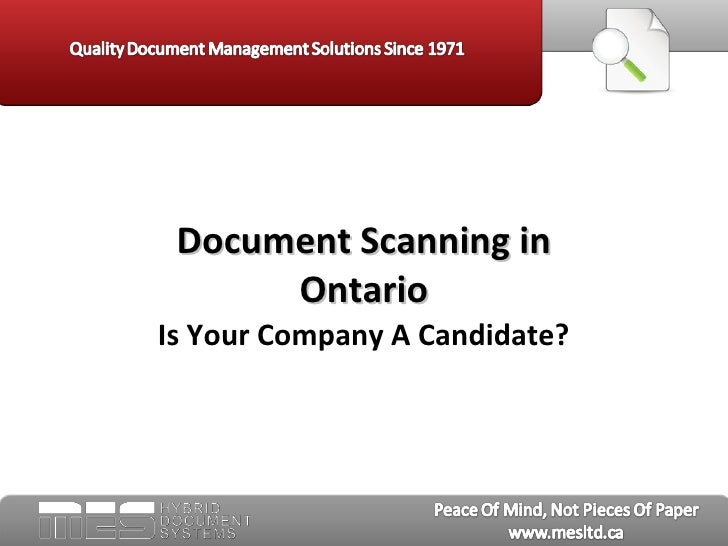 Document Scanning in      OntarioIs Your Company A Candidate?