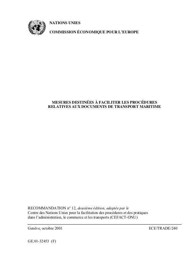 GE.01-32453 (F) NATIONS UNIES COMMISSION ÉCONOMIQUE POUR L'EUROPE MESURES DESTINÉES À FACILITER LES PROCÉDURES RELATIVES A...