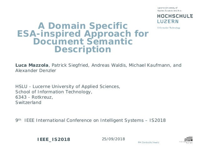 A Domain Specific ESA-inspired Approach for Document Semantic Description Luca Mazzola, Patrick Siegfried, Andreas Waldis,...