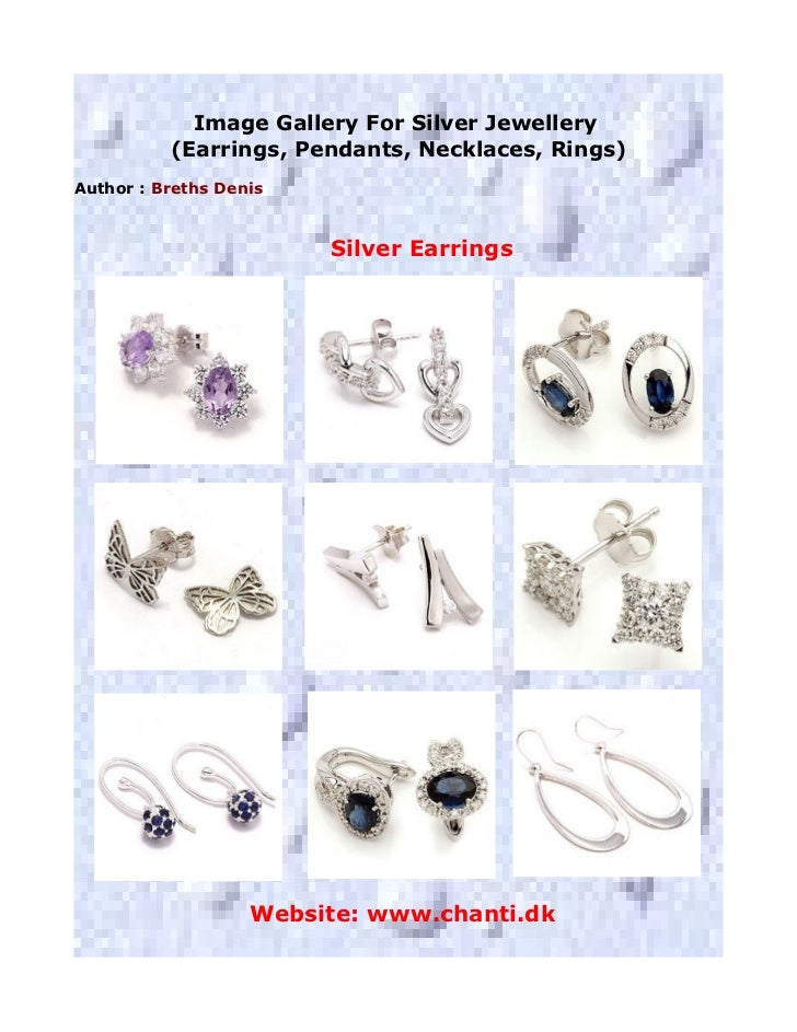Image Gallery For Silver Jewellery          (Earrings, Pendants, Necklaces, Rings)Author : Breths Denis                   ...