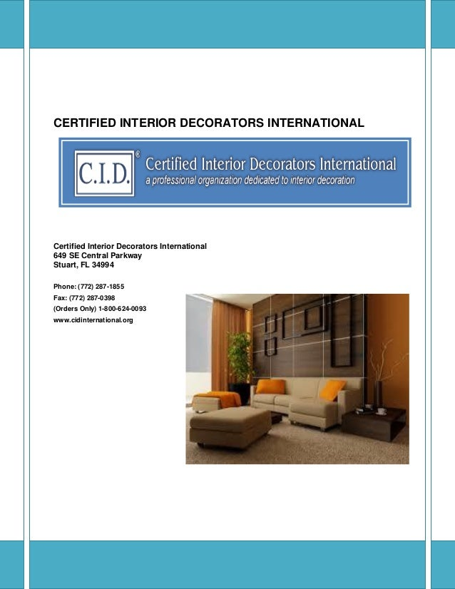 CERTIFIED INTERIOR DECORATORS INTERNATIONAL Certified Interior Decorators  International 649 SE Central Parkway Stuart, FL .