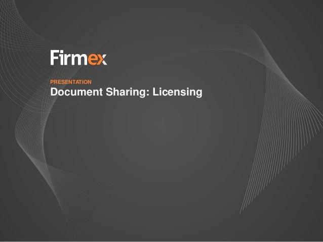 PRESENTATIONDocument Sharing: Licensing