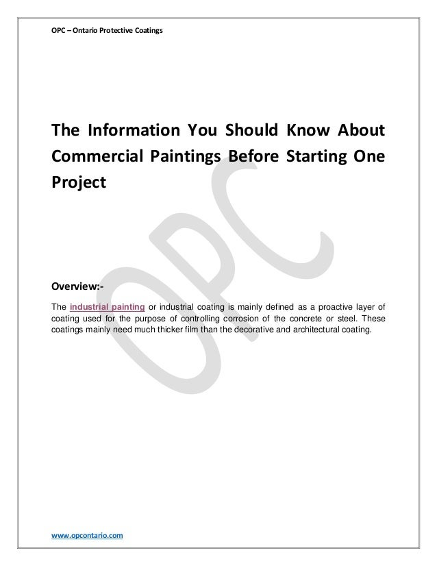 OPC – Ontario Protective Coatings  The Information You Should Know About Commercial Paintings Before Starting One Project ...