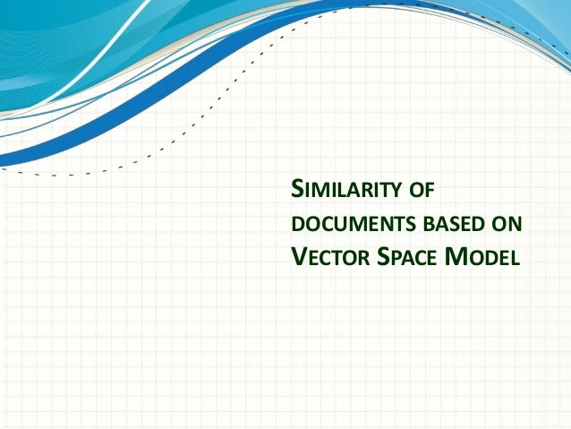 SIMILARITY OFDOCUMENTS BASED ONVECTOR SPACE MODEL
