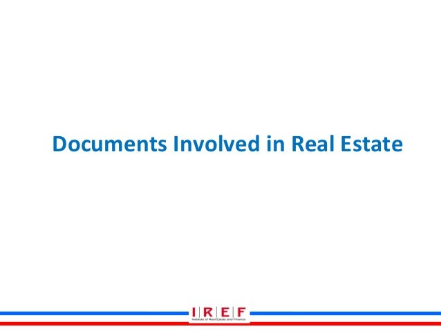 Documents Involved in Real Estate