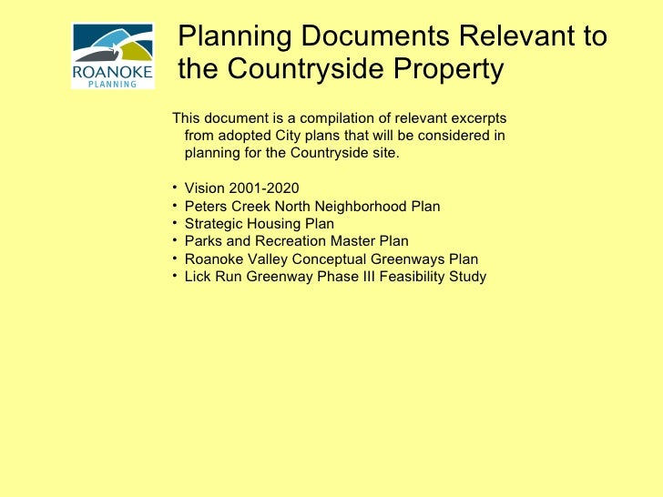 Planning Documents Relevant to the Countryside Property <ul><li>This document is a compilation of relevant excerpts from a...