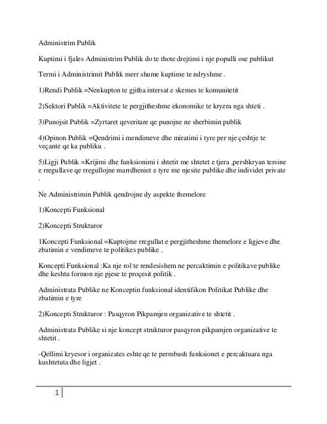 1 Administrim Publik Kuptimi i fjales Administrim Publik do te thote drejtimi i nje populli ose publikut Termi i Administr...
