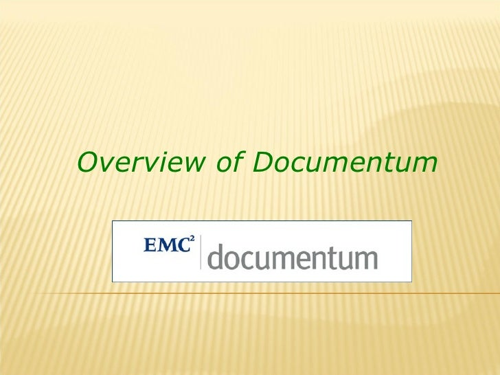Overview of Documentum