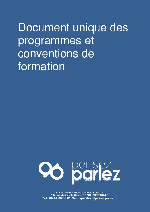 Document unique des programmes et conventions de formation RCS Bordeaux - SIRET : 523 984 193 00020 16 rue des violettes –...
