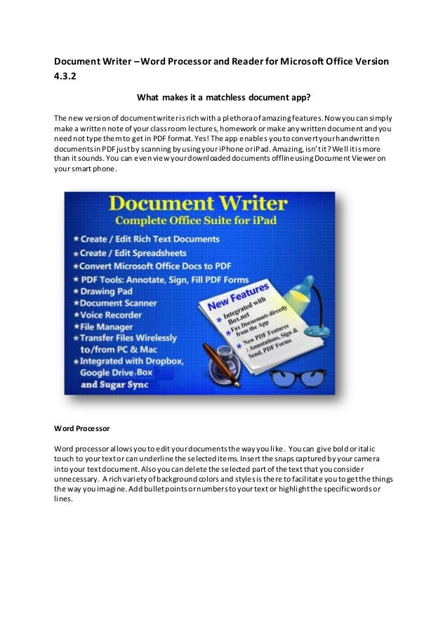 Document Writer –Word Processor andReader for Microsoft Office Version 4.3.2 What makes it a matchless document app? The n...