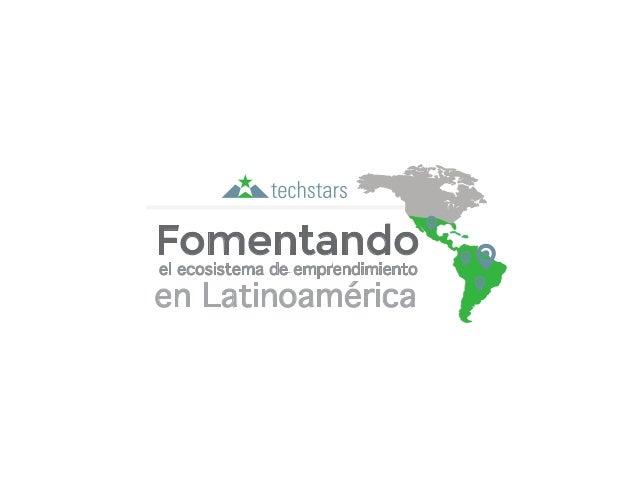 en Latinoamérica el ecosistema de emprendimiento Fomentando