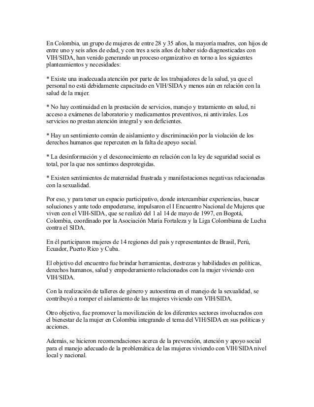 En Colombia, un grupo de mujeres de entre 28 y 35 años, la mayoría madres, con hijos de entre uno y seis años de edad, y c...