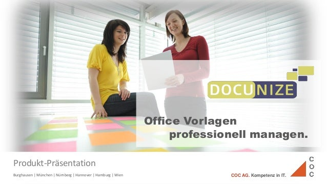 Burghausen | München | Nürnberg | Hannover | Hamburg | Wien COC AG. Kompetenz in IT. Office Vorlagen professionell managen...
