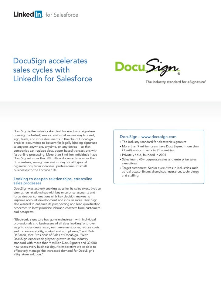 for SalesforceDocuSign acceleratessales cycles withLinkedIn for SalesforceDocuSign is the industry standard for electronic...