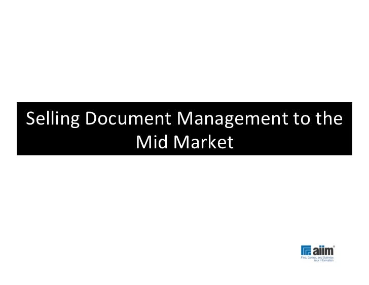 Selling Document Management to the                Mid Market
