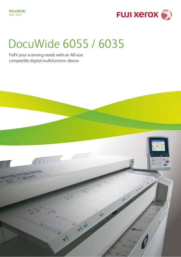 DocuWide 6055 / 6035 DocuWide 6055 / 6035 Fulfil your scanning needs with an A0-size compatible digital multifunction devi...