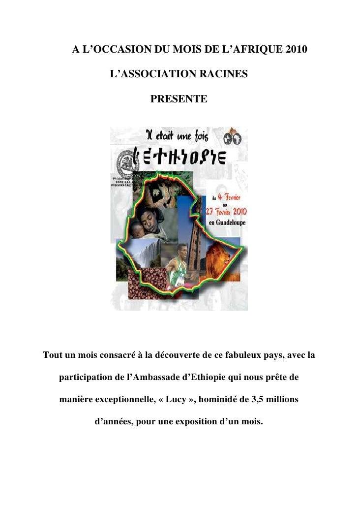 A L'OCCASION DU MOIS DE L'AFRIQUE 2010                  L'ASSOCIATION RACINES                            PRESENTE     Tout...