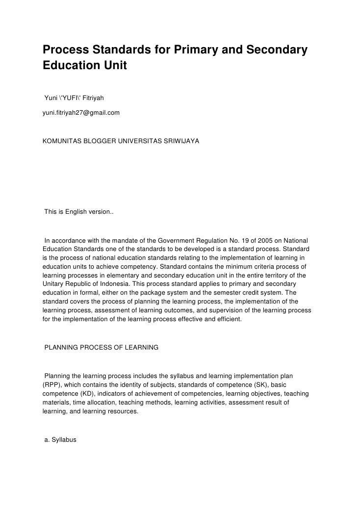 Process Standards for Primary and SecondaryEducation UnitYuni YUFI Fitriyahyuni.fitriyah27@gmail.comKOMUNITAS BLOGGER UNIV...