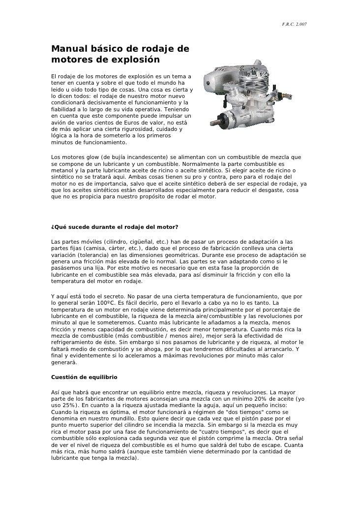 F.R.C. 2.007     Manual básico de rodaje de motores de explosión El rodaje de los motores de explosión es un tema a tener ...