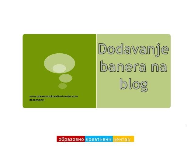 www.obrazovnokreativnicentar.com#eseminari                                   1
