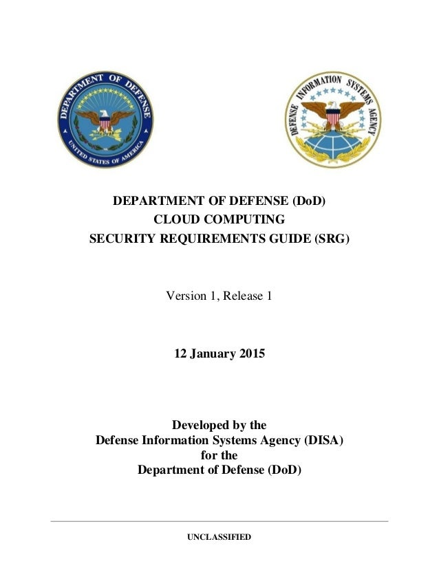 Department of defense (dod) cloud computing security requirements.