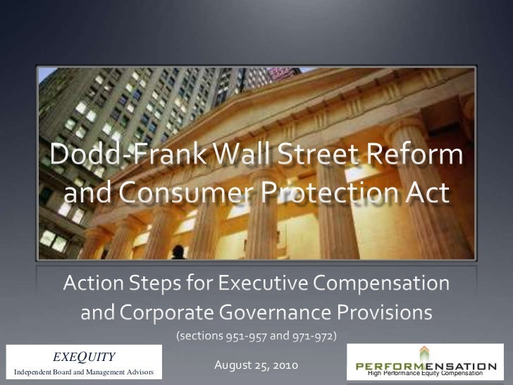 Wall Street Reform: Action Items for Compensation (Dodd Frank Act)