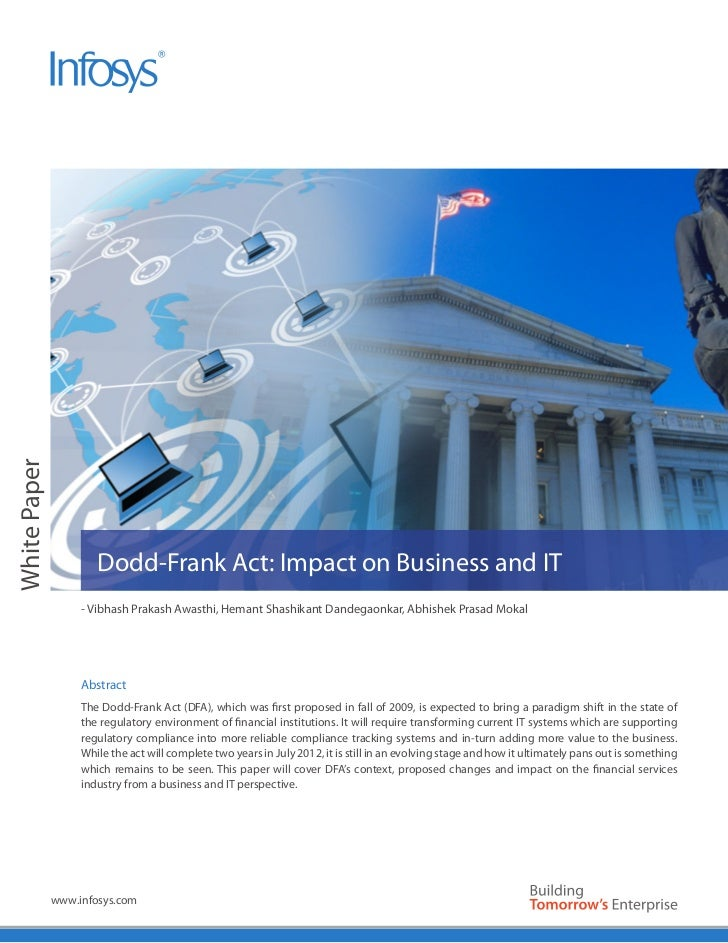 White Paper                      Dodd-Frank Act: Impact on Business and IT                   - Vibhash Prakash Awasthi, He...