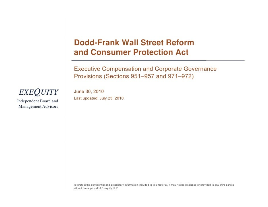 Dodd-Frank Wall Street Reform                         and Consumer Protection Act                         Executive Compen...
