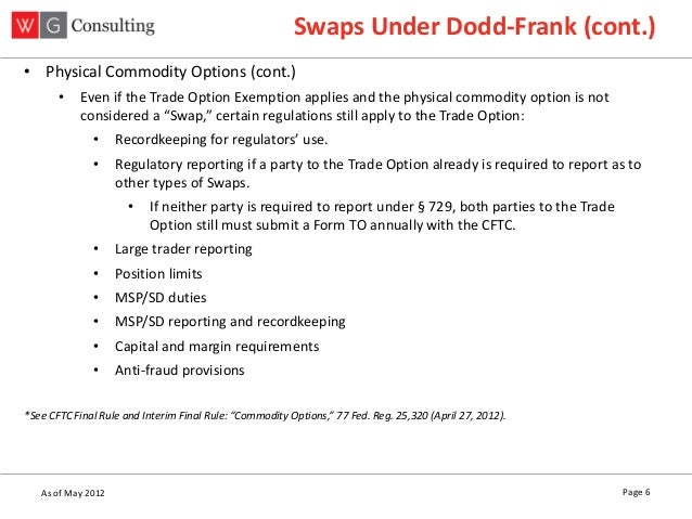 The Practical Implementation of Dodd-Frank for End Users