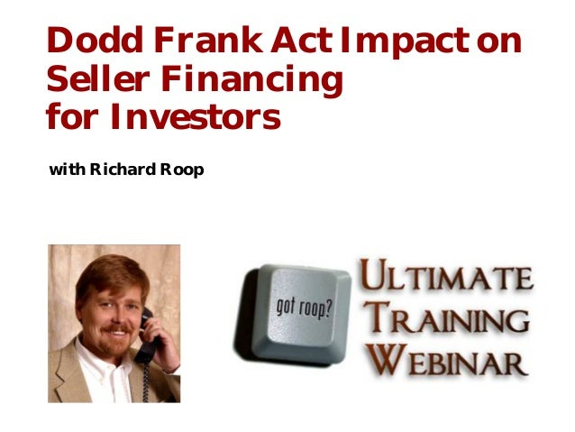 Dodd Frank Act Impact on Seller Financing for Investors with Richard Roop