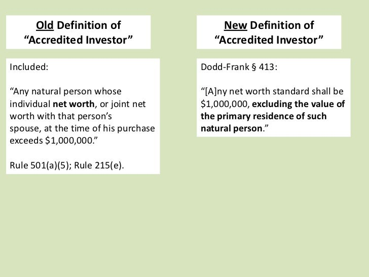 """New Definition of                                 """"Accredited Investor""""What if the                 Dodd-Frank § 413:mortga..."""