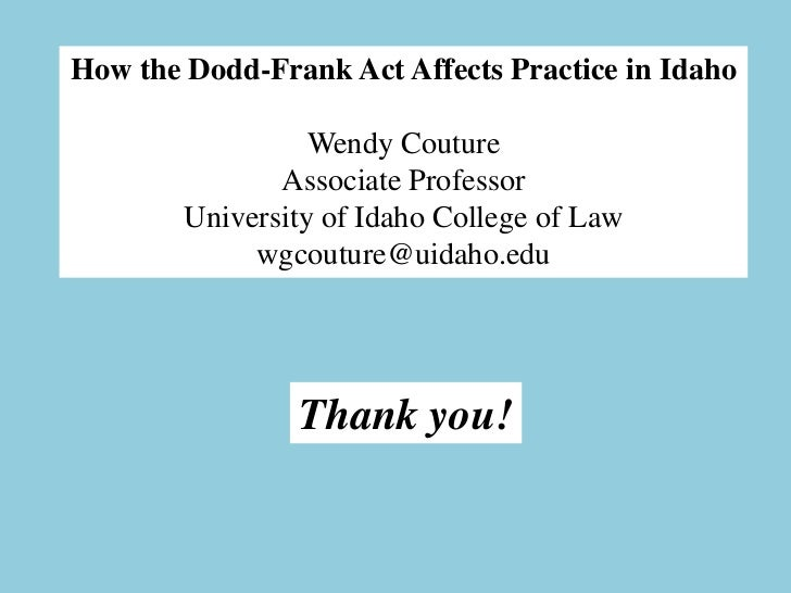 How the Dodd-Frank Act Affects Practice in Idaho