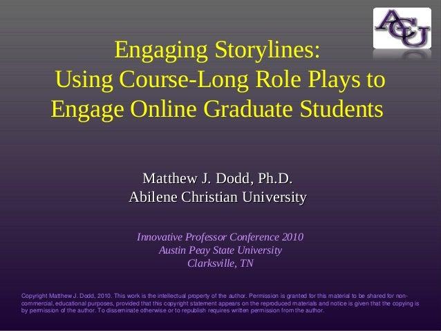 Matthew J. Dodd, Ph.D.Matthew J. Dodd, Ph.D. Abilene Christian UniversityAbilene Christian University Innovative Professor...