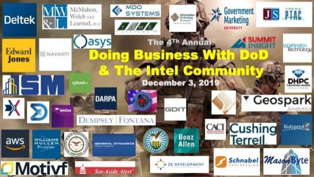 The 4th Annual Doing Business With DoD & The IC Tuesday, December 3, 2019