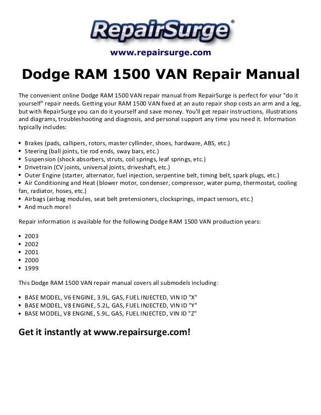 Dodge Ram 1500 Van Repair Manual 1999 2003. Repairsurge Dodge Ram 1500 Van Repair Manual The Convenient Online. Dodge. 2003 Dodge Ram Water Pump Diagram At Scoala.co
