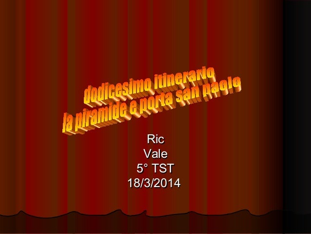 RicRic ValeVale 5° TST5° TST 18/3/201418/3/2014