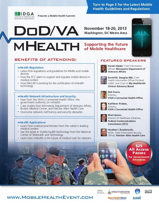 BENEFITS OF ATTENDING: www.MobileHealthEvent.com Presents a Mobile Health Summit: Media Partners: Supporting the Future of...
