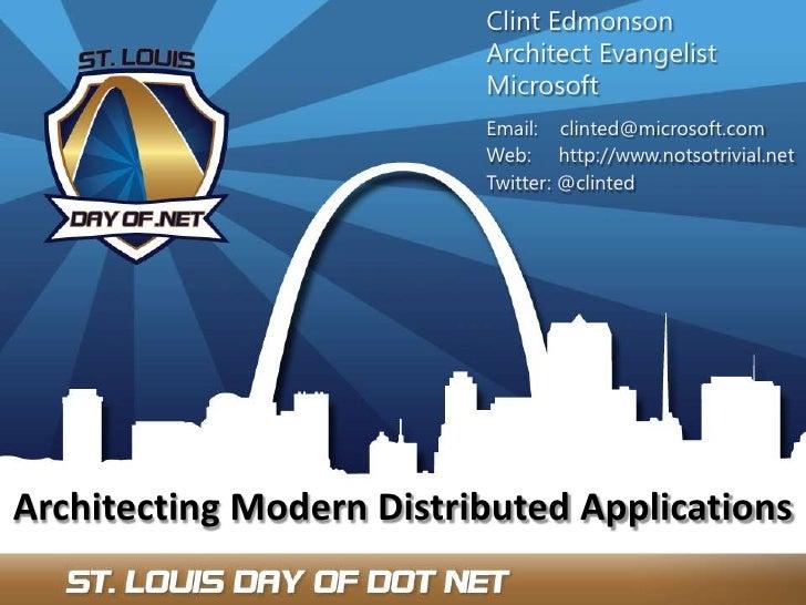 Clint Edmonson<br />Architect Evangelist<br />Microsoft<br />Email:    clinted@microsoft.com<br />Web:     http://www.nots...
