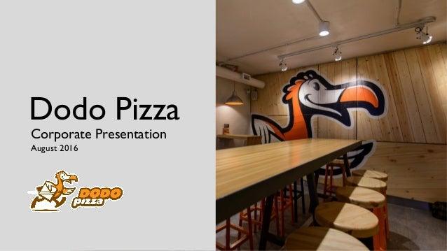Dodo Pizza Corporate Presentation August 2016
