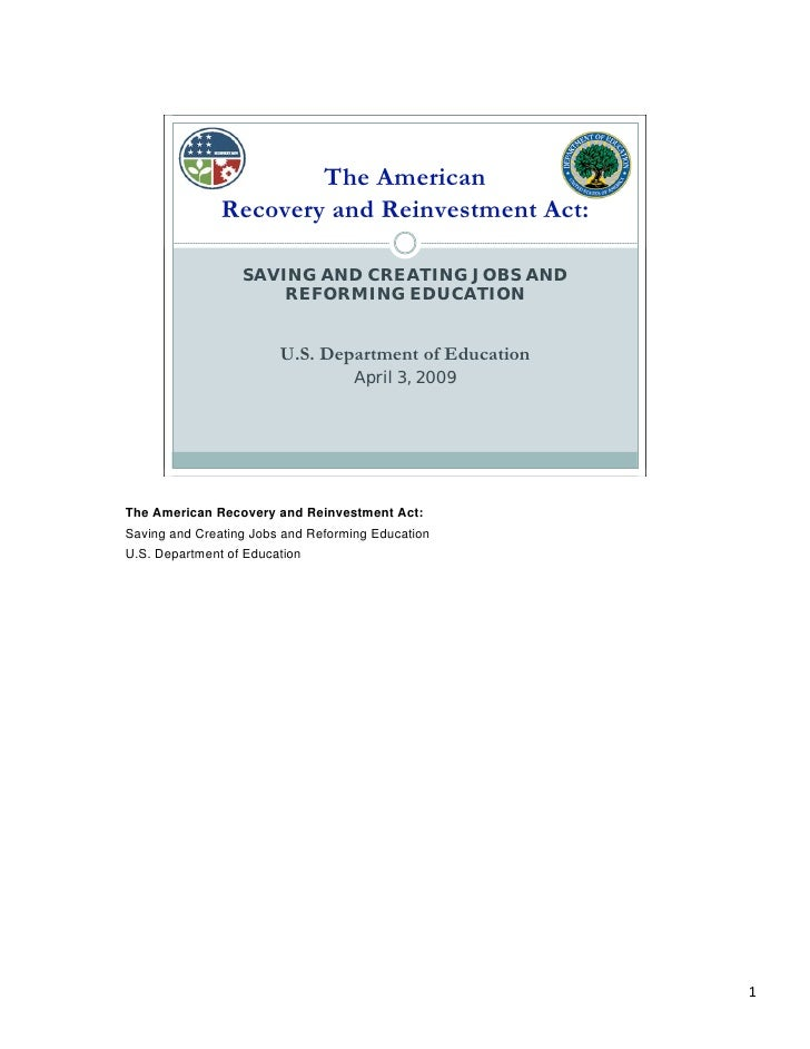 The American                Recovery and Reinvestment Act:                    SAVING AND CREATING JOBS AND                ...