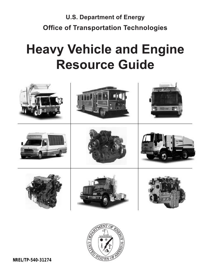 U.S. Department of Energy              Office of Transportation Technologies        Heavy Vehicle and Engine          Reso...