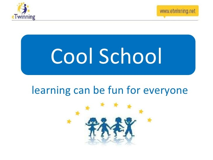 Cool School  learning can be fun for everyone