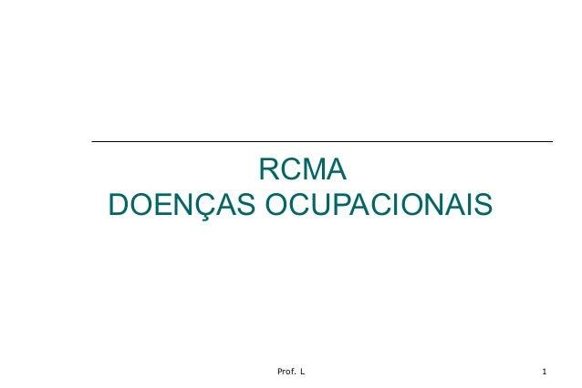 Prof. L 1 RCMA DOENÇAS OCUPACIONAIS