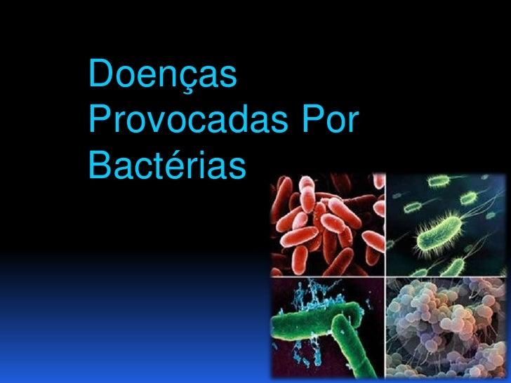 DoençasProvocadas PorBactérias